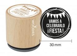 Sello de madera y caucho Vamos a celebrarlo Fiesta
