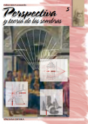Perspectiva y teoria de las sombras - Colección Leonardo n5