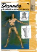 Desnudos y la estructura del cuerpo humano - Coleccion Leonardo n10